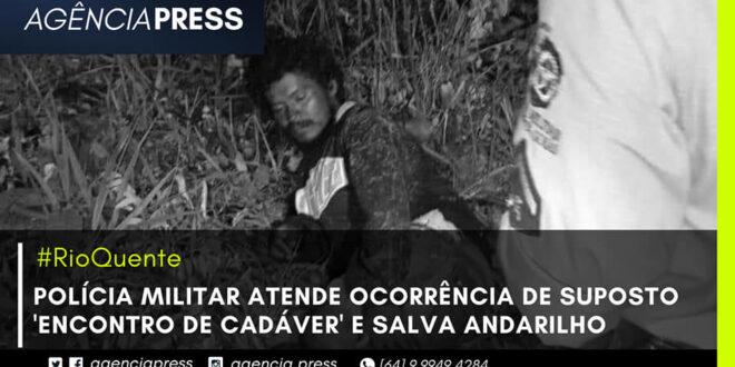 🚨🚔 #RioQuente |OCORRÊNCIA DE SUPOSTO 'ENCONTRO DE CADÁVER' E SALVA ANDARILHO