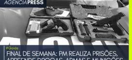 #Goiás | FINAL DE SEMANA: PM REALIZA PRISÕES, APREENDE DROGAS, ARMAS E MUNIÇÕES