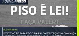 #CaldasNovas | NEGOCIAÇÃO PARA PISO SALARIAL DA EDUCAÇÃO NÃO AVANÇA