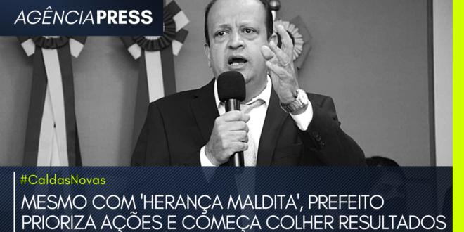 #CaldasNovas | MESMO COM 'HERANÇA MALDITA', PREFEITO PRIORIZA AÇÕES
