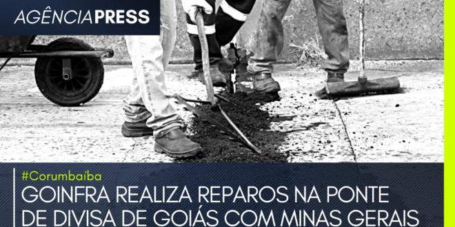 #Corumbaíba | GOINFRA REALIZA REPAROS NA PONTE DE DIVISA DE GOIÁS E MINAS GERAIS