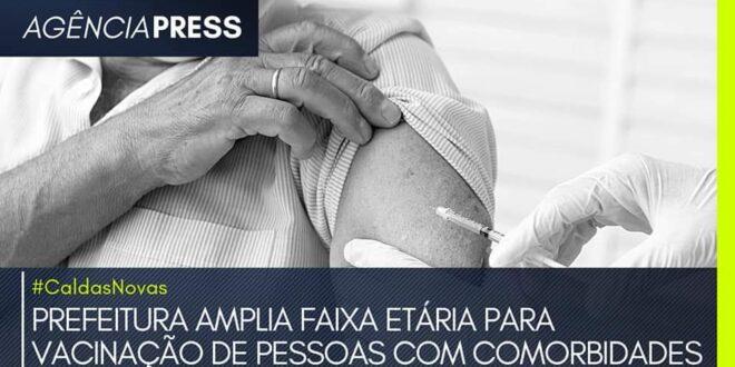 #CaldasNovas | PREFEITURA AMPLIA VACINAÇÃO DE PESSOAS COM COMORBIDADES