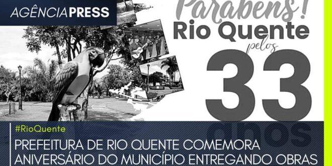 #RioQuente | PREFEITURA COMEMORA ANIVERSÁRIO DO MUNICÍPIO ENTREGANDO OBRAS