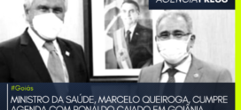 #Goiás | MINISTRO DA SAÚDE, MARCELO QUEIROGA, CUMPRE AGENDA COM RONALDO CAIADO