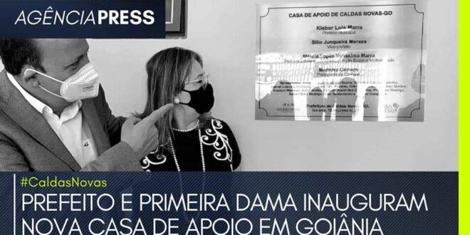 #caldasnovas | PREFEITO E PRIMEIRA DAMA INAUGURAM NOVA CASA DE APOIO EM GOIÂNIA