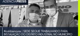 #caldasnovas   SEDE SEGUE TRABALHANDO PARA INSTALAÇÃO DO DISTRITO INDUSTRIAL