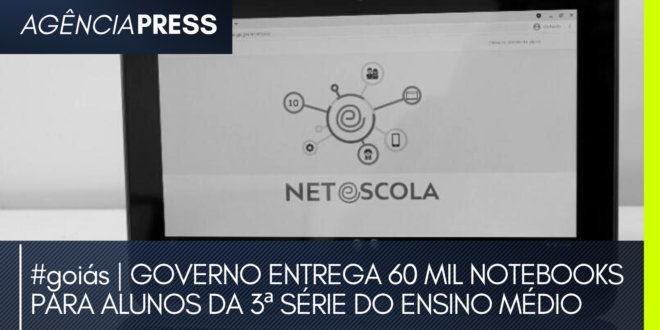 #goiás | GOVERNO ENTREGA 60 MIL NOTEBOOKS PARA ALUNOS DA 3ª SÉRIE