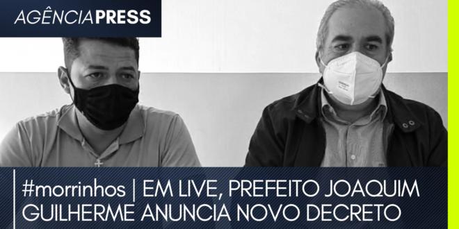 #morrinhos | EM LIVE, PREFEITO JOAQUIM GUILHERME ANUNCIA NOVO DECRETO