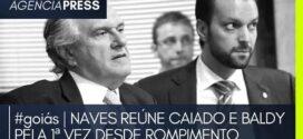 #goiás   NAVES REÚNE CAIADO E BALDY PELA 1ª VEZ DESDE ROMPIMENTO