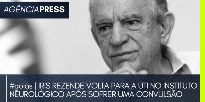 #goiás | IRIS VOLTA PARA A UTI NO INSTITUTO NEUROLÓGICO APÓS CONVULSÃO