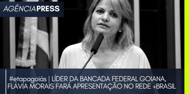 #etapagoiás   FLÁVIA MORAIS FARÁ APRESENTAÇÃO NO REDE +BRASIL
