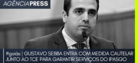 #goiás | GUSTAVO SEBBA ACIONA TCE PARA GARANTIR SERVIÇOS DO IPASGO