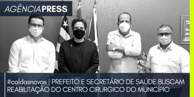 caldasnovas | PREFEITO E SAÚDE BUSCAM REABILITAÇÃO DO CENTRO CIRÚRGICO