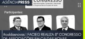 caldasnovas | FACIEG REALIZA 8º CONGRESSO DE ASSOCIAÇÕES EM CALDAS NOVAS